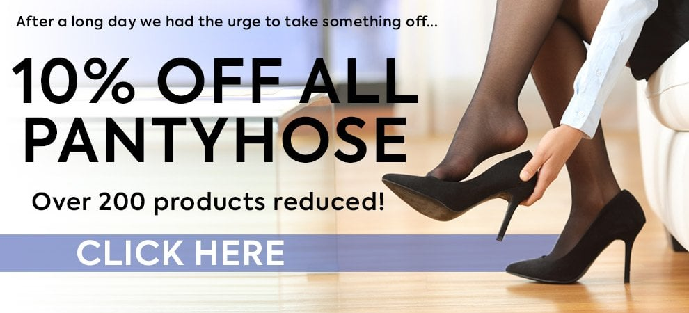 Save 10% off all pantyhose